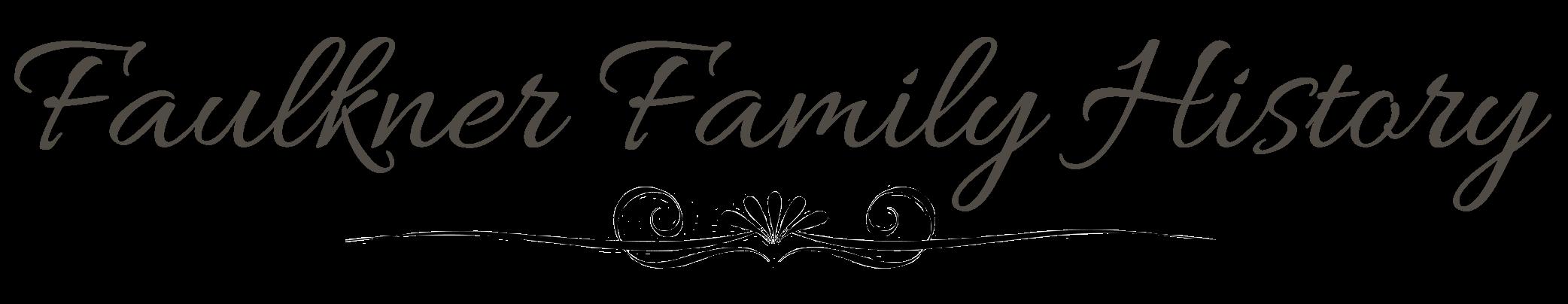 Our Faulkner Family History